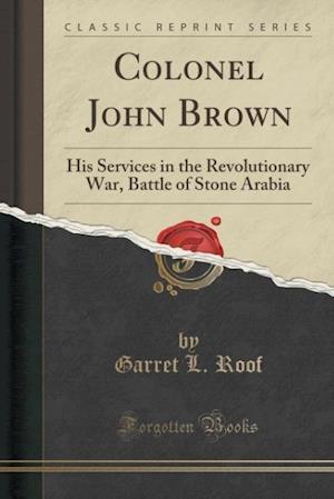 Bog, paperback Colonel John Brown af Garret L. Roof