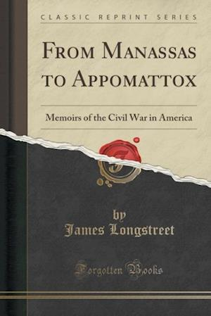 Bog, paperback From Manassas to Appomattox af James Longstreet