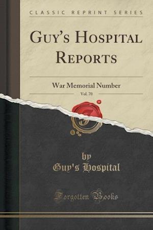Bog, paperback Guy's Hospital Reports, Vol. 70 af Guy's Hospital