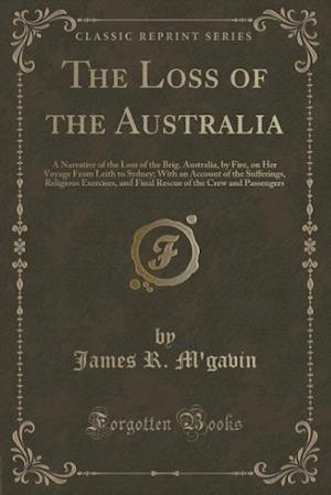 Bog, paperback The Loss of the Australia af James R. M'Gavin