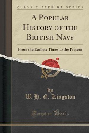 Bog, paperback A Popular History of the British Navy af W. H. G. Kingston