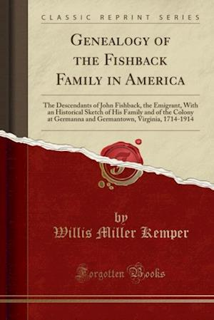 Bog, paperback Genealogy of the Fishback Family in America af Willis Miller Kemper