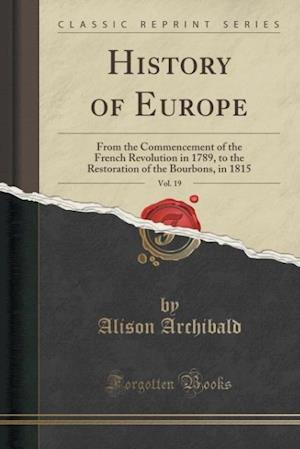 Bog, paperback History of Europe, Vol. 19 af Alison Archibald