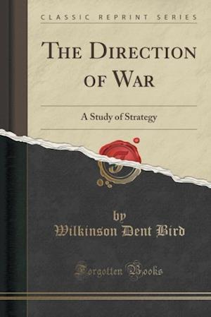 Bog, paperback The Direction of War af Wilkinson Dent Bird