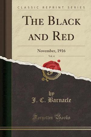 Bog, paperback The Black and Red, Vol. 4 af J. C. Barnacle
