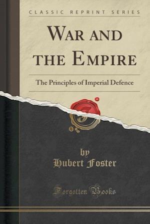 Bog, paperback War and the Empire af Hubert Foster