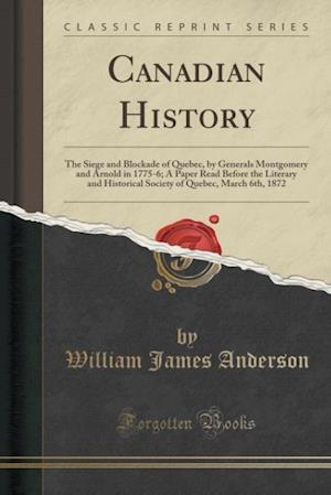 Bog, paperback Canadian History af William James Anderson