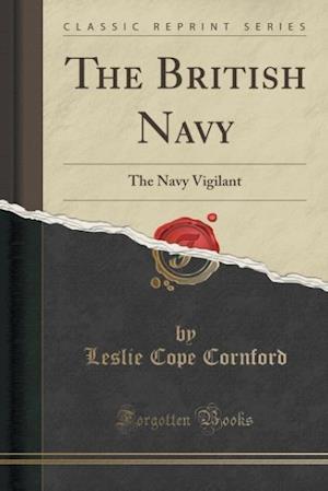Bog, paperback The British Navy af Leslie Cope Cornford