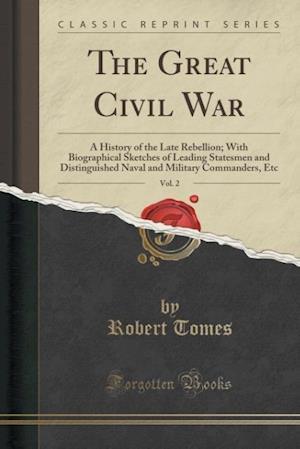 Bog, paperback The Great Civil War, Vol. 2 af Robert Tomes