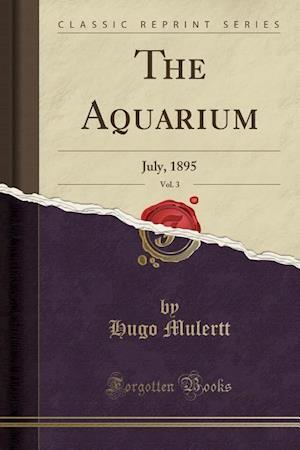 Bog, paperback The Aquarium, Vol. 3 af Hugo Mulertt
