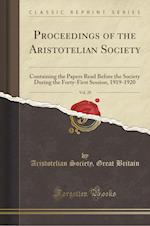 Proceedings of the Aristotelian Society, Vol. 20 af Aristotelian Society Great Britain