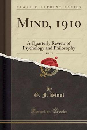 Bog, paperback Mind, 1910, Vol. 19 af G. F. Stout