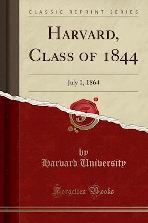 Bog, paperback Harvard, Class of 1844 af Harvard University