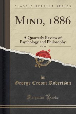 Bog, paperback Mind, 1886, Vol. 11 af George Croom Robertson