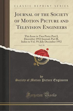 Bog, paperback Journal of the Society of Motion Picture and Television Engineers, Vol. 59 af Society Of Motion Picture Engineers