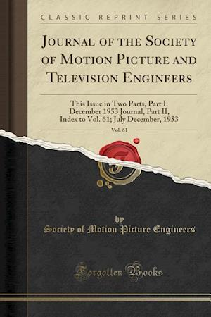 Bog, paperback Journal of the Society of Motion Picture and Television Engineers, Vol. 61 af Society Of Motion Picture Engineers