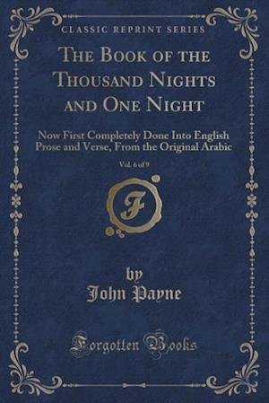 Bog, paperback The Book of the Thousand Nights and One Night, Vol. 6 of 9 af John Payne