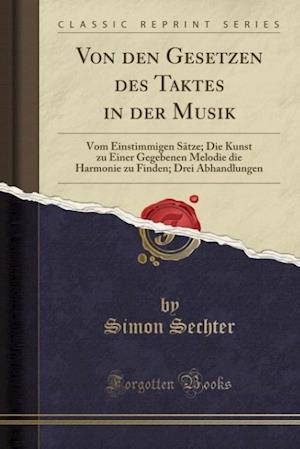 Bog, paperback Von Den Gesetzen Des Taktes in Der Musik af Simon Sechter