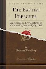 The Baptist Preacher, Vol. 4 af Henry Keeling