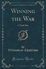 Winning the War af Willowdean Chatterton