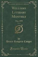 Williams Literary Monthly, Vol. 14 af Henry Rutgers Conger