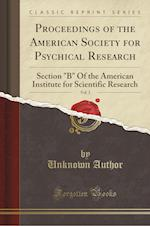 Proceedings of the American Society for Psychical Research, Vol. 2