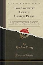 Two Coventry Corpus Christi Plans