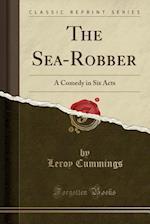 The Sea-Robber af Leroy Cummings