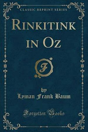 Bog, paperback Rinkitink in Oz (Classic Reprint) af Lyman Frank Baum