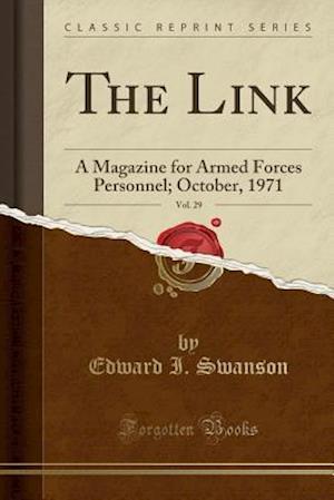 Bog, paperback The Link, Vol. 29 af Edward I. Swanson