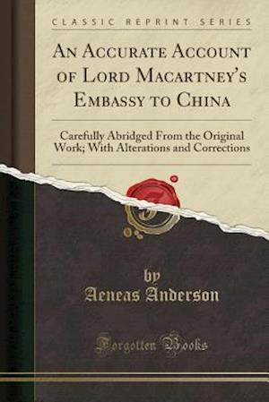 Bog, paperback An  Accurate Account of Lord Macartney's Embassy to China af Aeneas Anderson