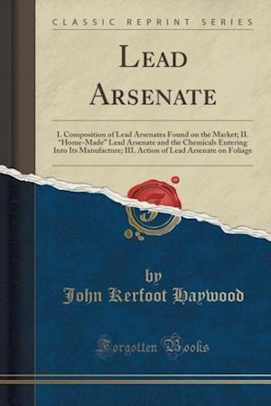 Bog, paperback Lead Arsenate af John Kerfoot Haywood