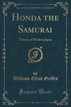 Bog, paperback Honda the Samurai af William Elliot Griffis