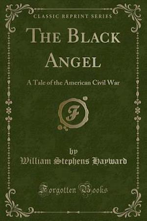 Bog, paperback The Black Angel af William Stephens Hayward