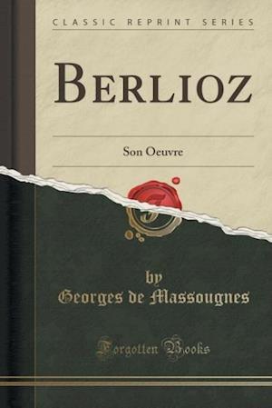 Bog, paperback Berlioz af Georges De Massougnes