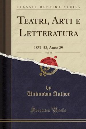 Bog, paperback Teatri, Arti E Letteratura, Vol. 55 af Unknown Author