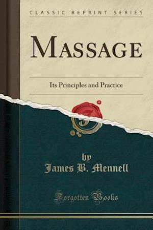 Bog, paperback Massage af James B. Mennell