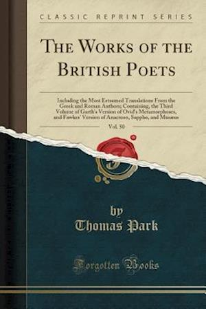 Bog, paperback The Works of the British Poets, Vol. 50 af Thomas Park