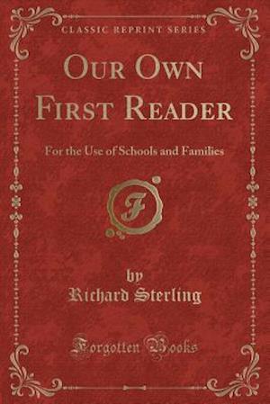 Bog, paperback Our Own First Reader af Richard Sterling