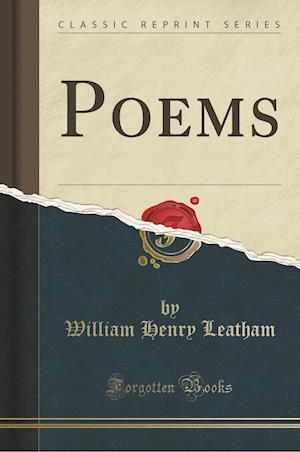 Bog, paperback Poems (Classic Reprint) af William Henry Leatham