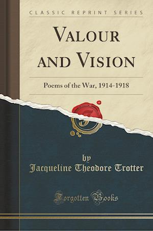 Bog, paperback Valour and Vision af Jacqueline Theodore Trotter