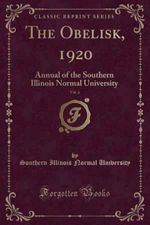 Bog, paperback The Obelisk, 1920, Vol. 6 af Southern Illinois Normal University