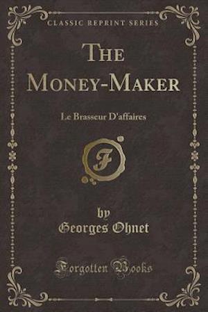 Bog, paperback The Money-Maker af Georges Ohnet