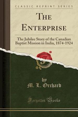 Bog, paperback The Enterprise af M. L. Orchard