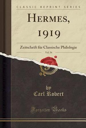 Bog, paperback Hermes, 1919, Vol. 54 af Carl Robert