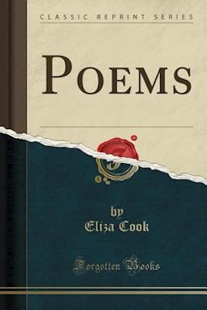 Bog, paperback Poems (Classic Reprint) af Eliza Cook
