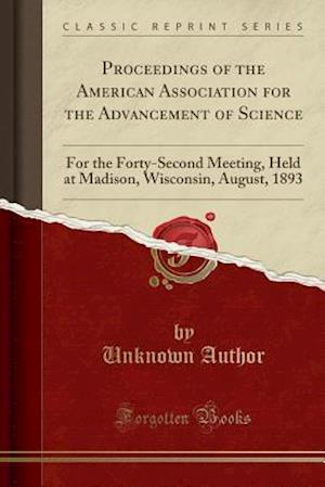 Bog, paperback Proceedings of the American Association for the Advancement of Science af Unknown Author
