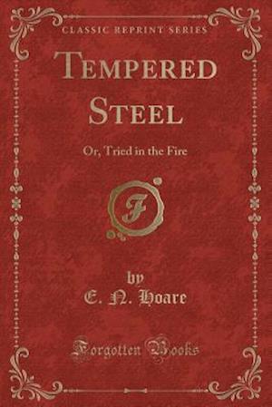 Bog, paperback Tempered Steel af E. N. Hoare
