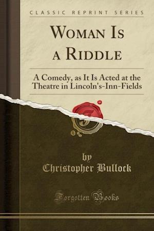 Bog, paperback Woman Is a Riddle af Christopher Bullock