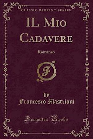 Bog, paperback Il Mio Cadavere af Francesco Mastriani